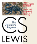 The Pilgrim's Regress, Wade Annotated Edition