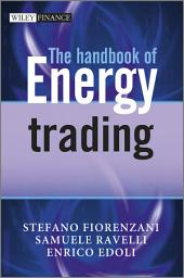 The Handbook of Energy Trading