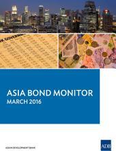 Asia Bond Monitor: March 2016