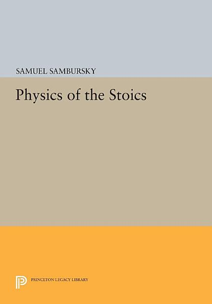 Download Physics of the Stoics Book