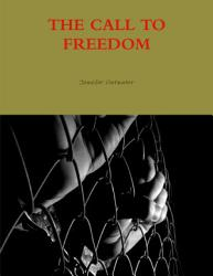 The Call To Freedom Book PDF