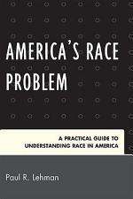 America's Race Problem
