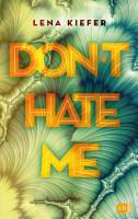 Don t HATE me PDF