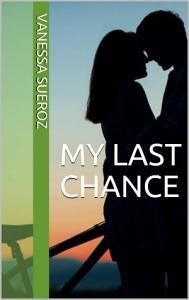 My Last Chance