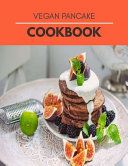 Vegan Pancake Cookbook
