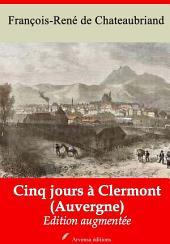 Cinq jours à Clermont (Auvergne): Nouvelle édition augmentée