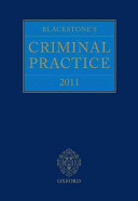 Blackstone's Criminal Practice 2011 (Book & CD-ROM Pack with All Supplements)