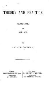 Theory and Practice: Comedietta in One Act
