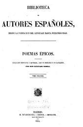 Poemas epicos: Colección dispuesta y rev., con un prólogo y un catálogo