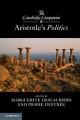 The Cambridge Companion to Aristotle s Politics
