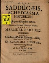 De Sadducaeis schediasma historicum
