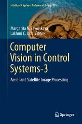 Computer Vision in Control Systems-3: Aerial and Satellite Image Processing