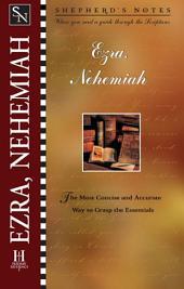Shepherd's Notes: Ezra & Nehemiah: Edition 6