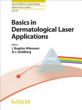 Basics in Dermatological Laser Applications