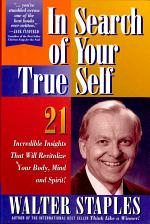 In Search of Your True Self