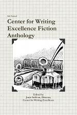 Center for Writing Excellence Fiction Anthology
