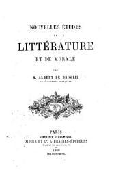 Nouvelles etudes de litterature et de morale par Albert de Broglie