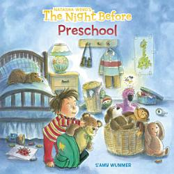 The Night Before Preschool Book PDF