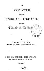A short account of the fasts and festivals of the Church of England