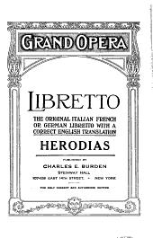 Herodias: Opera in 5 Acts