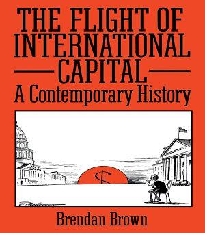 The Flight of International Capital