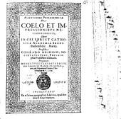 Assertiones Philosophicae De Coelo Et Impressionibvs Meteorologicis