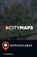 City Maps Borisoglebsk Russia