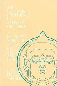 The Bodymind Experience in Japanese Buddhism Book