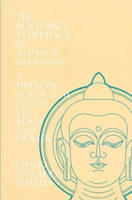 The Bodymind Experience in Japanese Buddhism