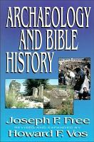 Archaeology and Bible History PDF