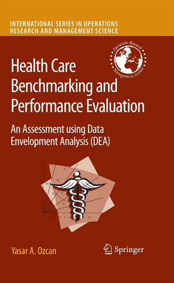 Health Care Benchmarking and Performance Evaluation PDF