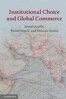 Institutional Choice and Global Commerce PDF
