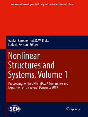 Nonlinear Structures and Systems, Volume 1