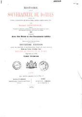 Histoire de la souveraineté de Dombes: justifiée par titres, fondations de monastères, anciens manuscrits, etc