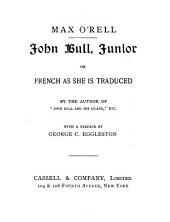 John Bull, Junior, Or, French as She is Traduced