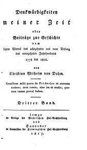 Denkwürdigkeiten meiner Zeit oder Beiträge zur Geschichte vom letzten Viertel des achtzehnten und vom Anfang des neunzehnten Jahrhunderts: 1778 bis 1806. 3