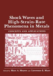 Shock Waves and High Strain Rate Phenomena in Metals