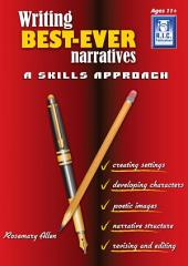 Writing Best-ever Narratives: A Skills Approach