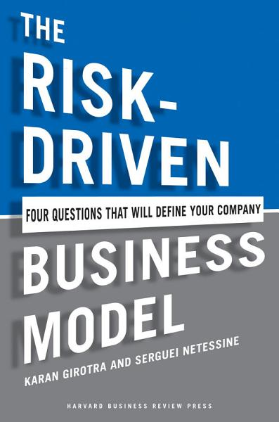 The Risk-Driven Business Model Pdf Book