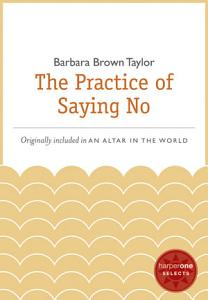The Practice of Saying No Book