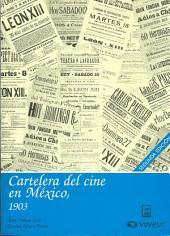 Cartelera del cine en México, 1903