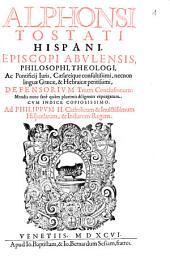 Alphonsi Tostati Defensorium trium conclusionum