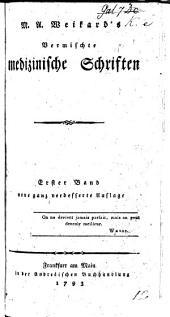 Vermischte medicinische Schriften. 4 Stücke