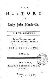 The history of lady Julia Mandeville, by the translator of lady Catesby's letters