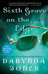 Sixth Grave on the Edge: A Novel