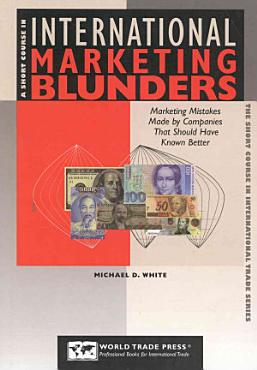 A Short Course in International Marketing Blunders PDF