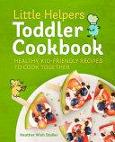 Little Helpers Toddler Cookbook