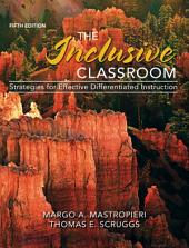 The Inclusive Classroom: Strategies for Effective Differentiated Instruction, Edition 5