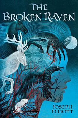 The Broken Raven  Shadow Skye  Book Two