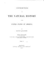 Contributions to the natural history of the United States of America: Volume 5